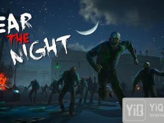 丧尸沙盒新游《Fear the night》 中国玩家数超过欧美玩家